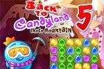 mobilne igre Back to Candyland 5: Choco Mountain