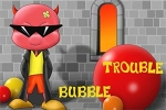 zabavne igre Bubble Trouble
