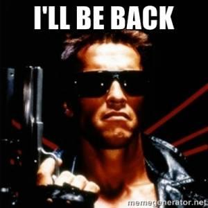 I´ll be back