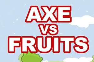 Axe vs Fruits