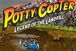 Potty Copter: Legend of the Landfill