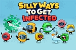 Silly Ways to Get Infected